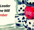Be the leader everyone will remember